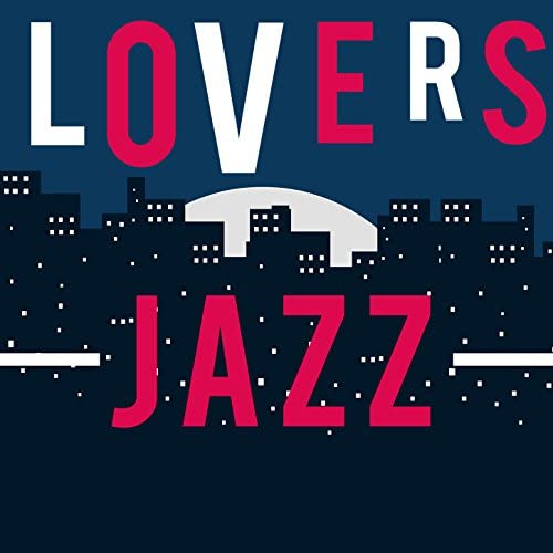 Instrumental Jazz Love Songs, Jazz for Lovers & Vintage Cafe