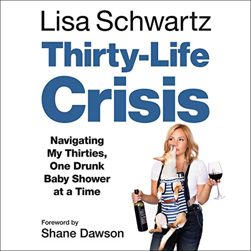 Thirty-Life Crisis audiobook cover art