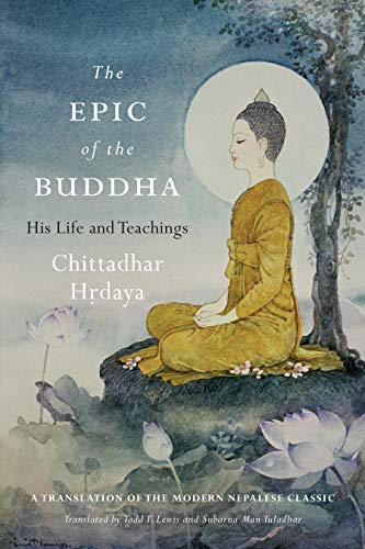 The Epic of the Buddha: His Life and Teachings