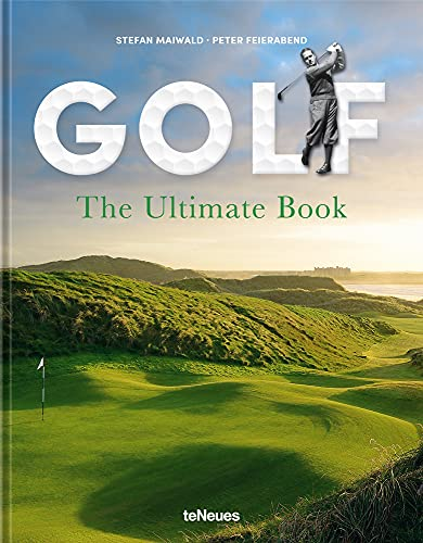 Compare Textbook Prices for Golf: The Ultimate Book  ISBN 9783961712069 by Maiwald, Stefan,Feierabend, Peter