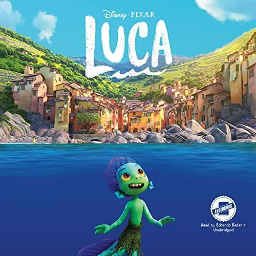 Luca Audiobook By Steve Behling, Disney Press cover art