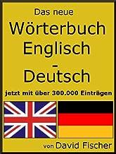 Das neue Wörterbuch Englisch Deutsch jetzt mit über 370.000 Einträgen (German Edition)