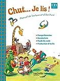 Chut... Je lis ! Méthode de lecture CE1 - Livre élève - Ed. 2012
