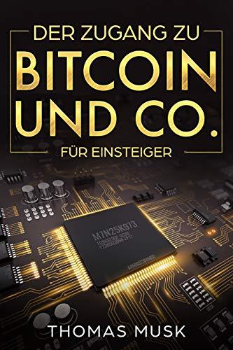 Der Zugang zu Bitcoin und Co.: Für Einsteiger