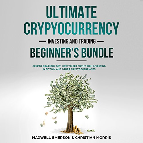 Ultimate Cryptocurrency Investing and Trading Beginner's Bundle audiobook cover art