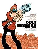 Colt Bingers, l'insoumis - L'intégrale