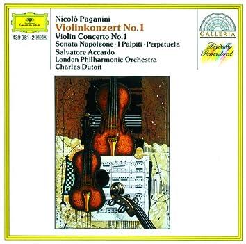 Paganini: Violin Concerto No. 1 · Sonata Napoleone · I Palpiti · Perpetuela