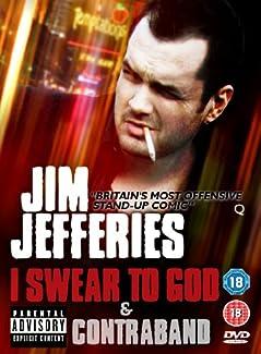 Jim Jefferies - I Swear To God / Contraband