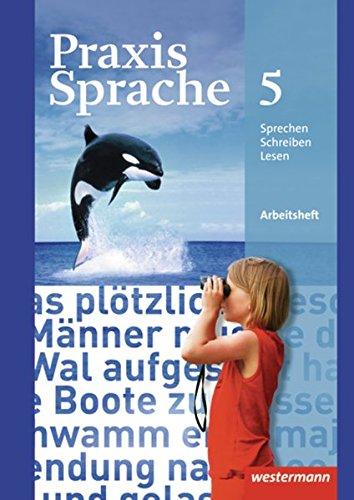 Praxis Sprache - Allgemeine Ausgabe 2010: Arbeitsheft 5