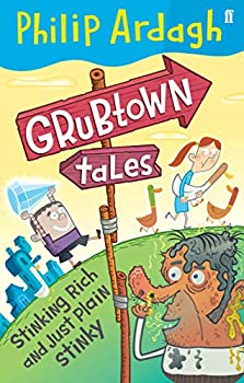 Paperback Stinking Rich and Just Plain Stinky (Grubtown Tales) Book