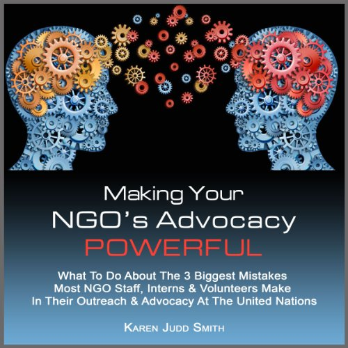 Making Your NGO's Advocacy Powerful audiobook cover art