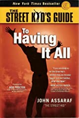 The Street Kid's Guide to Having It All Paperback