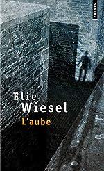 L'Aube d'Elie Wiesel