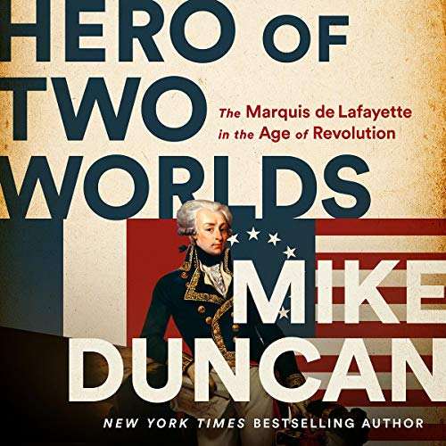 Hero of Two Worlds Audiobook By Mike Duncan cover art