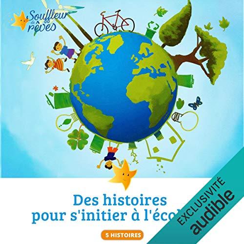 Couverture de Des histoires pour s'initier à l'écologie