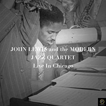 John Lewis & The Mjq, Live in Chicago