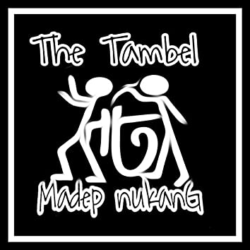 Madep Nukang (feat. Massto Sidharta)