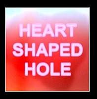 Heart Shaped Hole by Teenage Daydreams