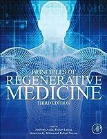 Principles of Regenerative Medicine, 3rd Edition Front Cover