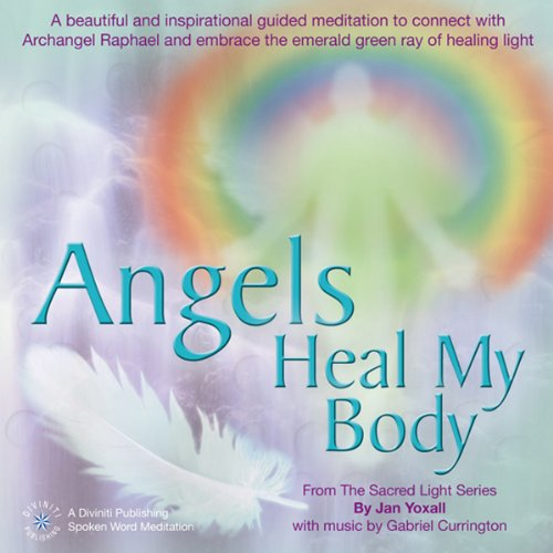 Angels Heal My Body cover art