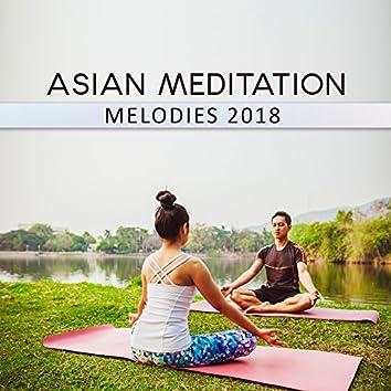 Asian Meditation Melodies 2018
