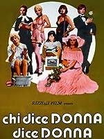 Chi Dice Donna Dice Donna [Italian Edition]