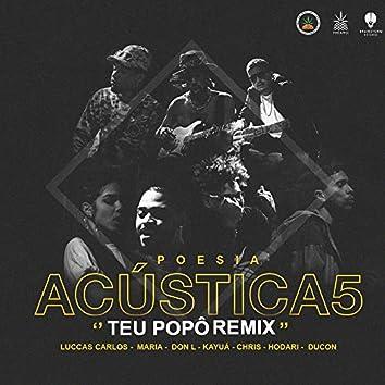 Poesia Acústica #5: Teu Popô (Remix)