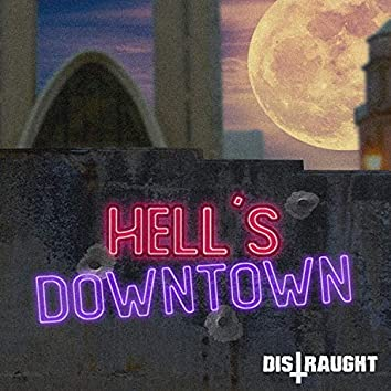Hell's Downtown
