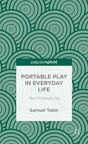 Portable Play in Everyday Life: The Nintendo DS