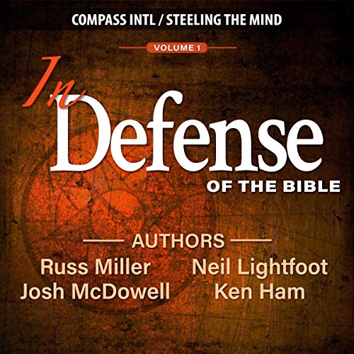 In Defense of the Bible: Volume 1                   By:                                                                                                                                 Russ Miller,                                                                                        Josh McDowell,                                                                                        Ken Ham                               Narrated by:                                                                                                                                 Josh McDowell,                                                                                        Ken Ham,                                                                                        Russ Miller,                   and others                 Length: 5 hrs and 48 mins     2 ratings     Overall 4.5
