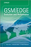 GSM/EDGE: Evolution and Performance (English Edition)