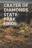 CRATER OF DIAMONDS STATE PARK FINDS: Blank Lined Journal for Arkansas Camping, Hiking, Fishing, Hunting, Kayaking, and All Other Outdoor Activities