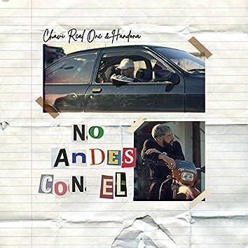 No Andes Con El