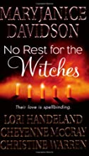 No Rest for the Witches (Nightcreature, #7.5) (Magic, #3.5) (The Others, #3.5)