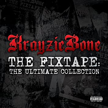 The Fixtape: Ultimate Collection