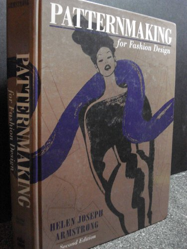 Patternmaking For Fashion Design Book By Helen Joseph Armstrong