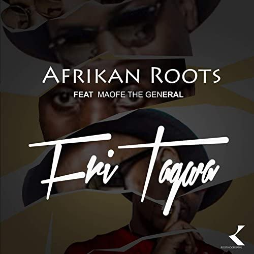 Afrikan Roots feat. Maofe The General
