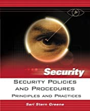 Security Policies and Procedures: Principles and Practices by Greene, Sari published by Prentice Hall
