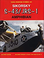 Sikorsky S-43/JRS-1 Amphibian: Includes Civilian & Usaac Y10a-8-oa-8 & Oa-11