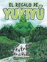El Regalo De Yukiyú