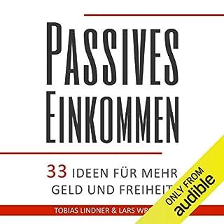 Passives Einkommen: 33 Ideen für mehr Geld und Freiheit Titelbild