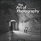 The Art of Photography: An Approach to Personal Expression (English Edition)