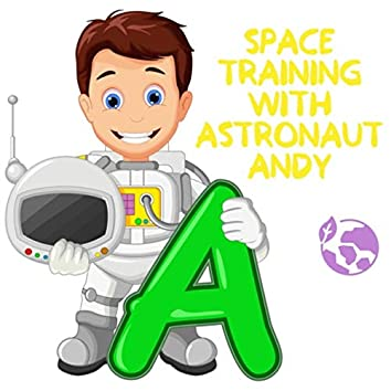 Space Training with Astronaut Andy