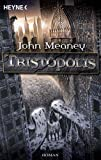 John Meanney: Tristopolis