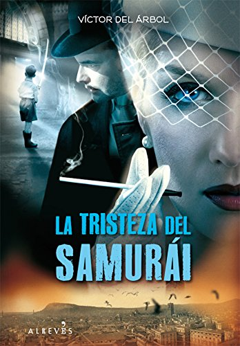 La tristeza del samurái (Narrativa (alreves))