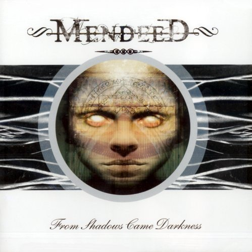 From Shadows Came Darkness by Mendeed (2009-11-30)