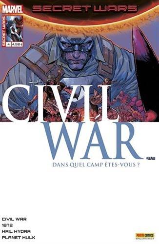 Secret Wars, Tome 4 : Civil war