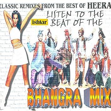 Classic Remixes from the Best of Heera (Bhangra Mix)