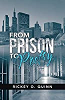 From Prison to Poetry