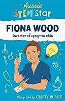 Aussie STEM Stars: Fiona Wood - Inventor of spray-on skin